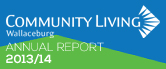 Community Living Wallaceburg 2013-14 Annual Report